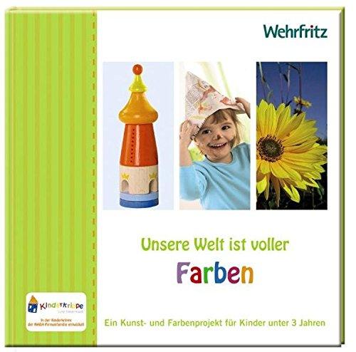 9783941805002: Hirsch, B: Unsere Welt ist voller Farben