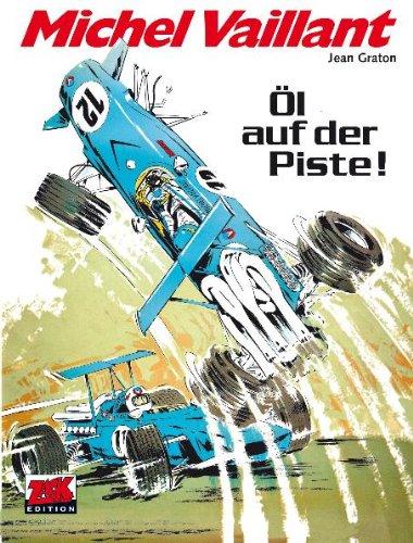 9783941815629: Michel Vaillant Band 18: Öl auf der Piste