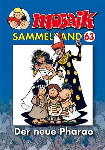 9783941815957: MOSAIK Sammelband 63. Der neue Pharao