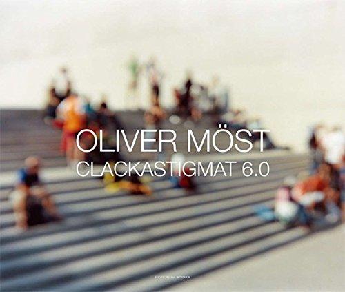 Oliver Most - Clackastigmat 6.0