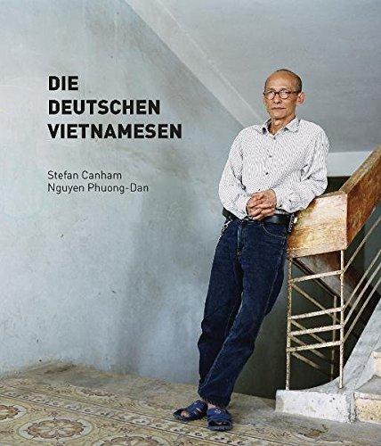 Die Deutschen Vietnamesen (Hardback): Stefan Canham, Phuong-Dan Nguyen