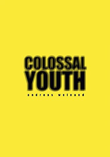 9783941825291: Colossal Youth