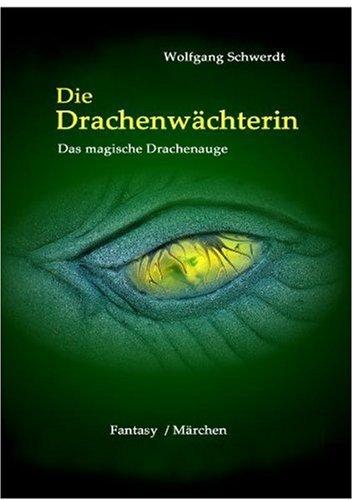 9783941839892: Die Drachenwächterin: Das magische Drachenauge. Mini-Buch