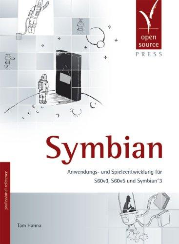 9783941841338: Symbian: Anwendungs- und Spieleentwicklung f�r S60v3, S60v5 und Symbian^3