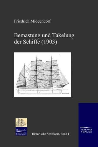 9783941842007: Bemastung und Takelung der Schiffe (1903) (German Edition)