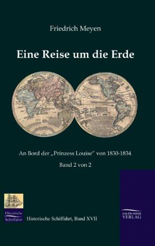Eine Reise um die Erde 2: Friedrich Meyen