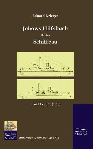 9783941842199: Johows Hilfsbuch für den Schiffbau (1910), Band 1 von 2