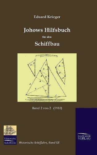 9783941842205: Johows Hilfsbuch für den Schiffbau (1910), Band 2 von 2