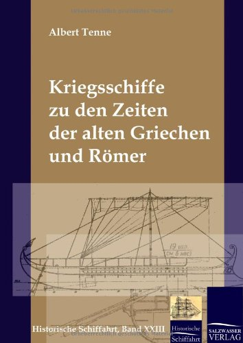 9783941842243: Kriegsschiffe zu den Zeiten der alten Griechen und Römer