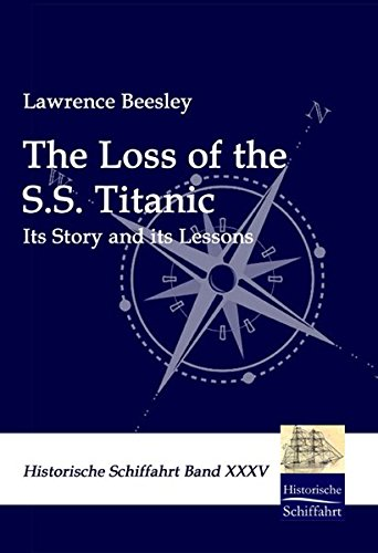 The Loss of the S.S. Titanic: Lawrence Beesley