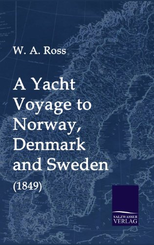 9783941842922: A Yacht Voyage to Norway, Denmark and Sweden (1849)