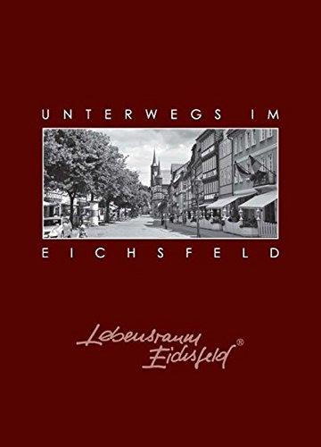 9783941847002: Unterwegs im Eichsfeld