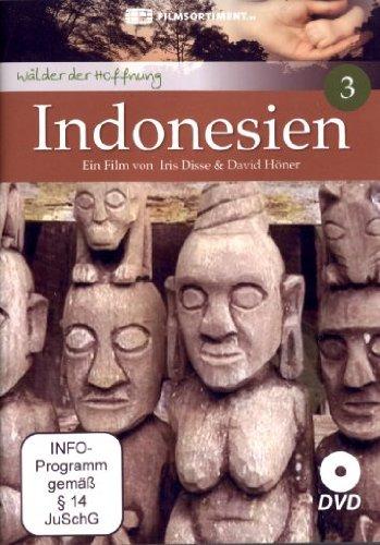 Indonesien - Wälder der Hoffnung Teil 3 [Alemania] [DVD]