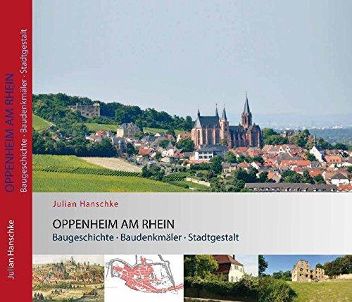 9783941850224: Oppenheim am Rhein: Baugeschichte, Baudenkmäler, Stadtgestalt