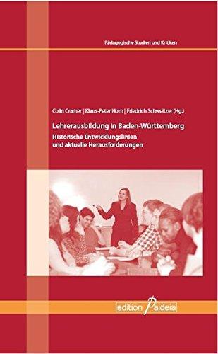 9783941854727: Lehrerausbildung in Baden-Württemberg: Historische Entwicklungslinien und aktuelle Herausforderungen