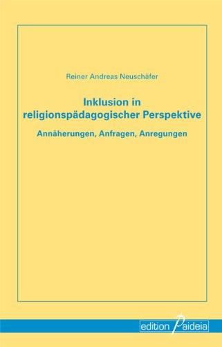 9783941854765: Inklusion in religionspädagogischer Perspektive: Annäherungen, Anfragen, Anregungen