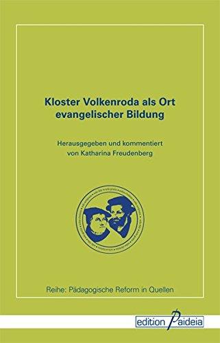 9783941854833: Kloster Volkenroda als Ort evangelischer Bildung