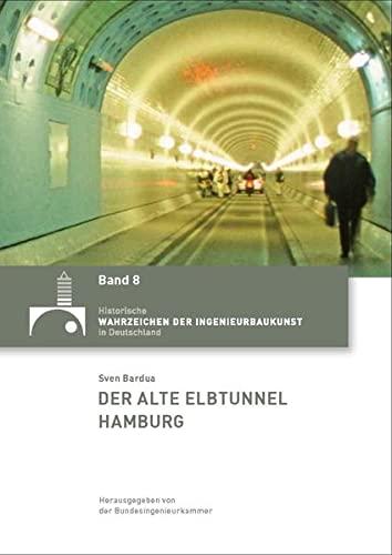 9783941867031: Der alte Elbtunnel Ha,burg [Taschenbuch]