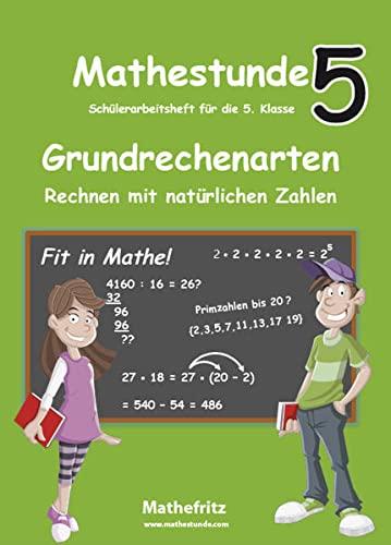 Mathestunde 5 - Grundrechenarten Rechnen mit natürlichen: Jörg Christmann