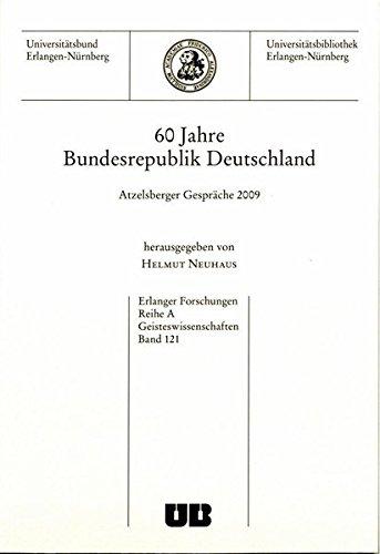 9783941871021 60 Jahre Bundesrepublik Deutschland Atzelsberger Gesprche 2009