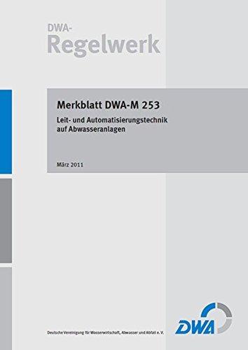 Merkblatt DWA-M 253: DWA Deutsche Vereinigung für Wasserwirtschaft Abwasser und Abfall e V
