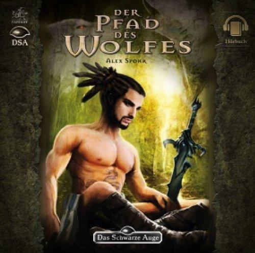 9783941899940: Das Schwarze Auge - Der Pfad des Wolfes