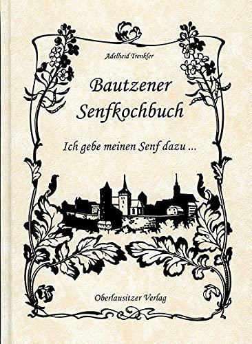 9783941908062: Bautzener Senfkochbuch
