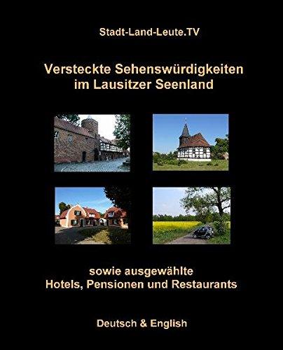 9783941912045: Versteckte Sehenswürdigkeiten im Lausitzer Seenland sowie ausgesuchte Hotels, Pensionen und Restaurants