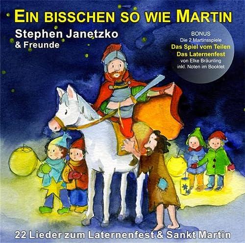 9783941923928: Ein bisschen so wie Martin: 22 Lieder zum Laternenfest & Sankt Martin