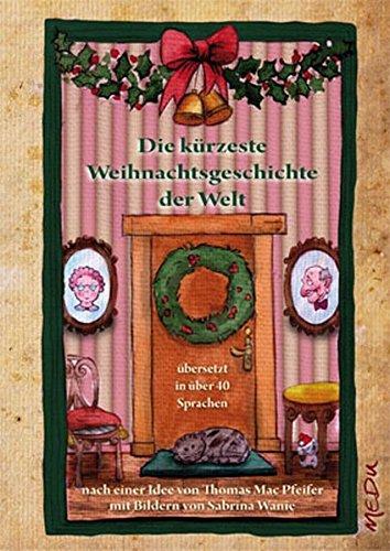 9783941955523: Die kürzeste Weihnachtsgeschichte der Welt