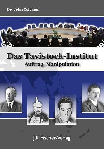 9783941956117: Das Tavistock-Institut Auftrag: Manipulation