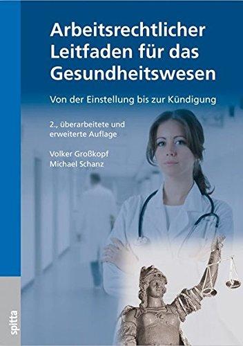 9783941964112: Arbeitsrechtlicher Leitfaden für das Gesundheitswesen: Von der Einstellung bis zur Kündigung
