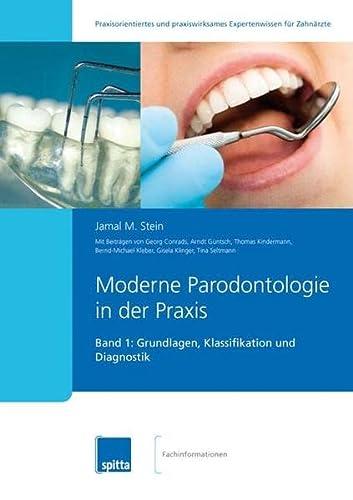 Moderne Parodontologie in der Praxis: Jamal M. Stein