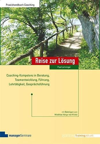 Reise zur Lösung: Paul Lahninger