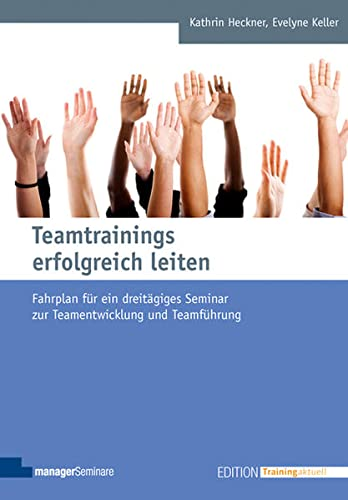 Teamtrainings erfolgreich leiten: Kathrin Heckner