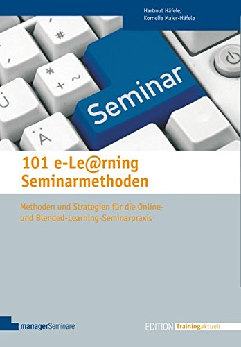 9783941965546: 101 e-Learning Seminarmethoden