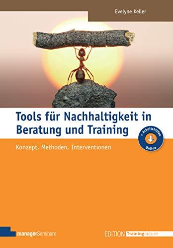 9783941965607: Nachhaltigkeit in Beratung und Training: Konzept und Methoden