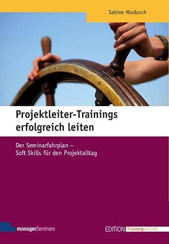 Projektleiter-Trainings erfolgreich leiten: Sabine Niodusch