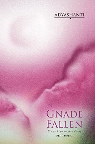 In Gnade fallen (3941973096) by Adyashanti