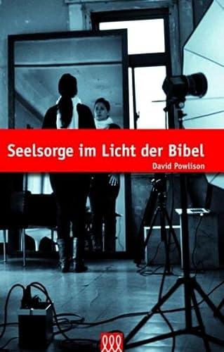 Seelsorge im Licht der Bibel (9783941988521) by [???]