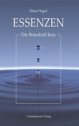 9783941995994: Essenzen - Die Botschaft Jesu