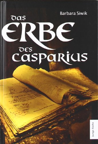 9783942025331: Das Erbe des Casparius