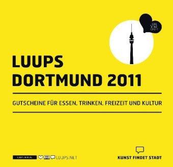 LUUPS - DORTMUND 2011: Gutscheine für Essen, Trinken, Freizeit und Kultur