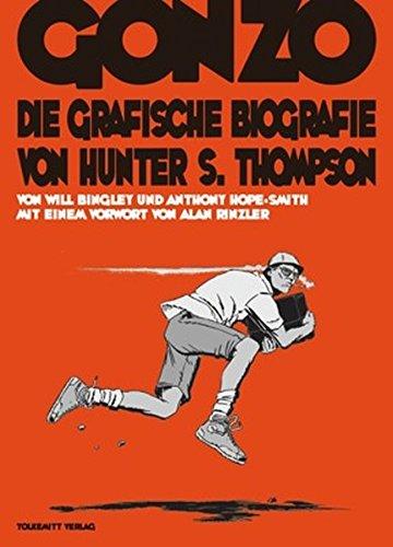 9783942048439: Gonzo: Die grafische Biografie von Hunter S. Thompson