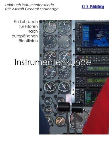 9783942095167: Instrumentenkunde (SW-Version): 022 Aircraft General Knowledge (Instrumentation) - ein Lehrbuch für Piloten nach europäischen Richtlinien