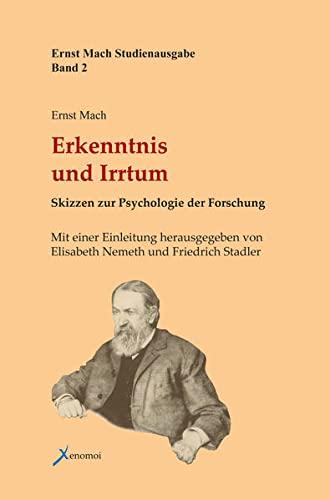 9783942106061: Erkenntnis und Irrtum: Skizzen zur Psychologie der Forschung. Ernst-Mach-Studienausgabe 2