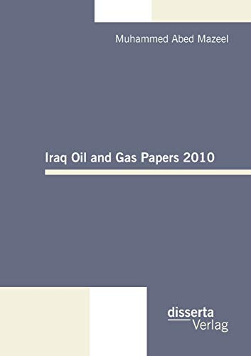 9783942109581: Iraq Oil and Gas Papers 2010