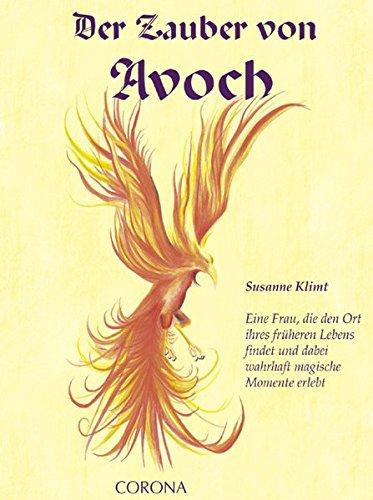9783942128087: Der Zauber von Avoch: Eine Frau, die den Ort ihres früheren Lebens findet und dabei wahrhaft magische Momente erlebt