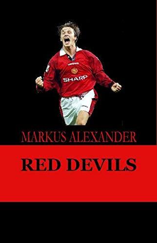 9783942129237: Red Devils - Die Manchester United-Story von den Anfängen bis heute