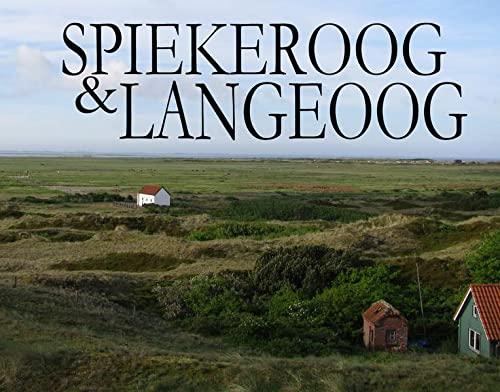 9783942129367: Spiekeroog und Langeoog - Ein Bildband